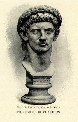The Emperor Claudius.