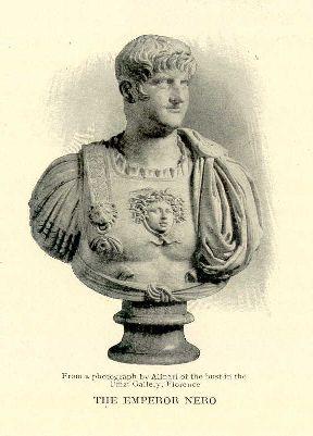 The Emperor Nero.