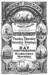 ROBERT HOUDIN'S SOIREES FANTASTIQUES  Poster used in 1848 in London by Robert-Houdin. From the Harry Houdini Collection.