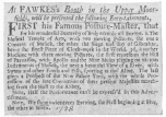 """Clipping from the London Post during 1728, showing the oldest evidence procurable of the original """"Two a Night"""" performance. From the Harry Houdini Collection:  At FAWKES's Booth in the Upper Moorfields, will be presented the following Entertainments,  First his Famous Posture-Master, that for his wonderful dexterity of Body exceeds all Europe. 2. The Musical Temple of Arts, with two moving Pictures, the one a Concert of Musick, the other the Siege and Bay of Gibraltar, being the finest Piece of Clock-work in the World. 3d. Another Machine with three moving Pictures, the first represents the Hill of Parnassus, with Apollo and the Nine Muses playing on various Instruments of Musick, with next a beautiful View of a River, with Swans and other Fowls and Fish, sporting as tho' Alive. The last gives a Prospect of the New Palace Yard, with the whole Procession of the late Coronation of their preseat Majesties marching from the Hall to the Abbey,  Note, Half the Performance can't be express'd in this advertisement.  Note, We show twice every Evening, the First beginning at Five, the other at Seven."""