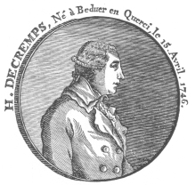 Henri Decremps, the French author who exposed and endeavored to ruin Pinetti, but succeeded only in immortalizing him.