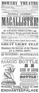"""Programme used by Macallister at the Bowery Theatre, August 11th, 1852, during his second engagement in New York City. Featuring the """"Magic Bottle"""" from which twenty-two kinds of liquor could be drawn. Careful reading will unearth Macallister's ill-will toward Anderson. From the Harry Houdini Collection."""