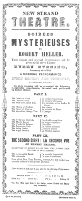Programme used by Robert Heller in 1851-52, when he was about eighteen years of age. Probably the only programme of this date in existence. Now in the Harry Houdini Collection.