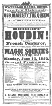 A Robert-Houdin poster on which his complete repertoire appears, under date of June 14th, 1852. From the Harry Houdini Collection.