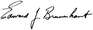 Signature of Edward J. Brunenkant
