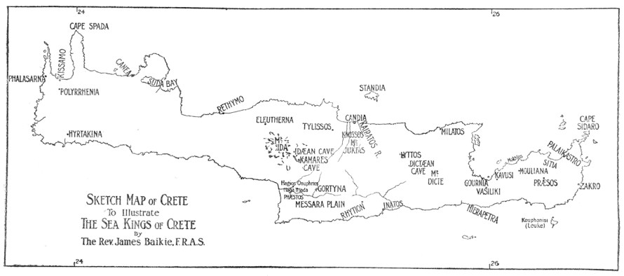 SKETCH MAP OF CRETE To Illustrate THE SEA KINGS OF CRETE BY The Rev. James Baikie, F.R.A.S.