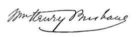 (signature) Wm. Henry Brisbane