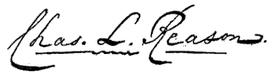 (signature) Chas. L. Reason