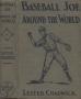 etext:l:lester-chadwick-baseball-joe-around-the-world-cover.jpg