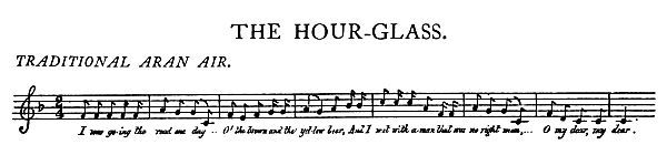 Music: The Hour-Glass.
