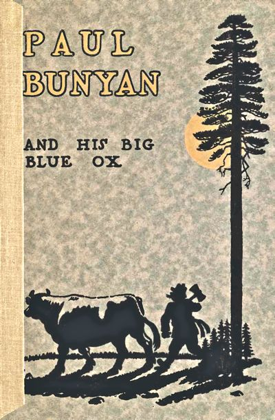 Paul Bunyan And His Big Blue Ox