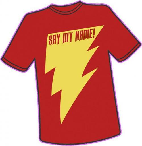 Say My Name! T-Shirt
