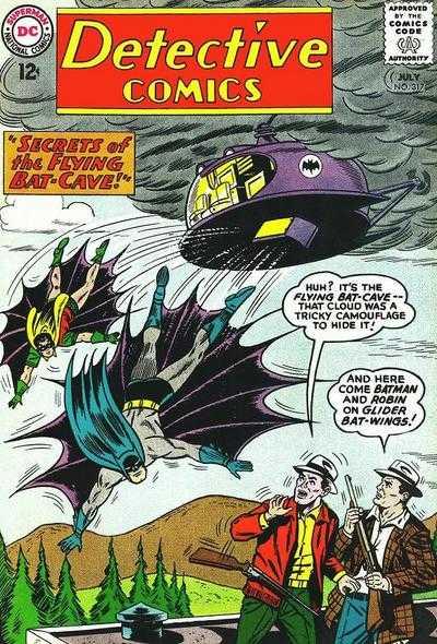 Detective Comics 317 - The Flying Batcave