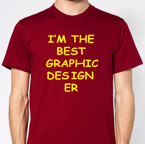 T-Shirt: I'm the Best Graphic Designer