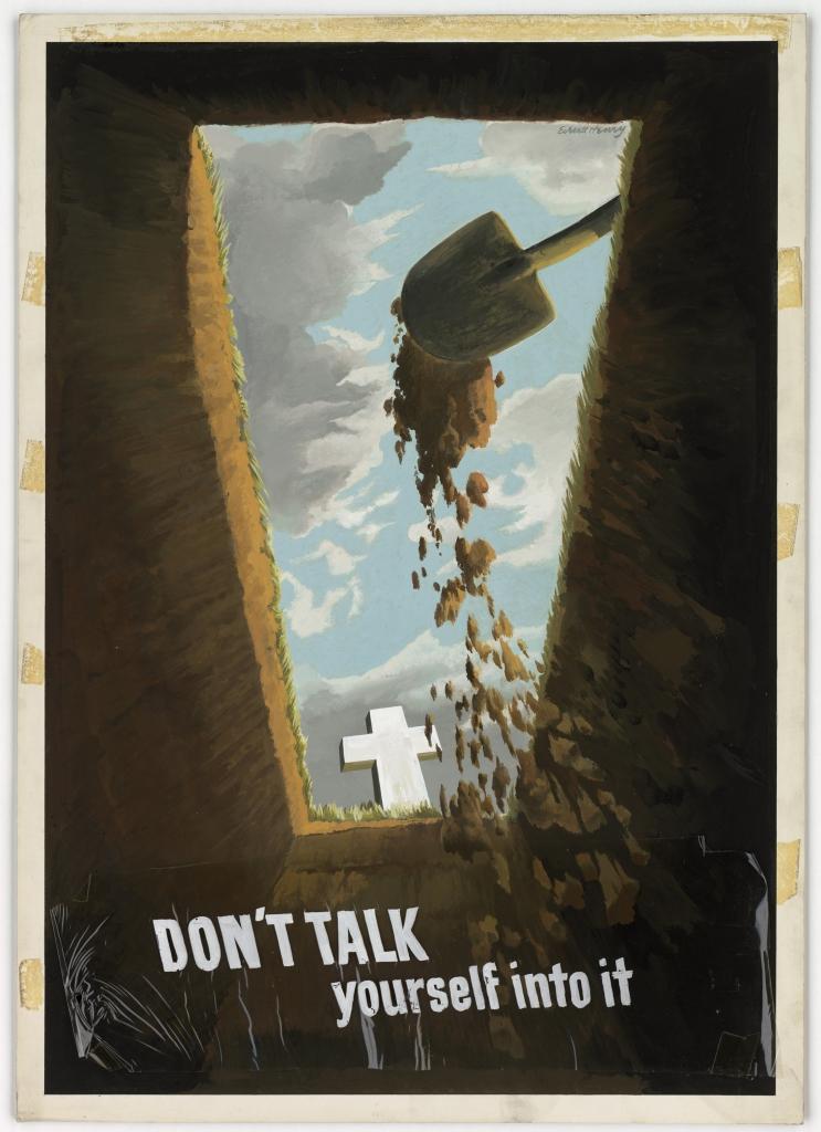 World War II Propaganda Poster - Don't Talk Yourself Into It