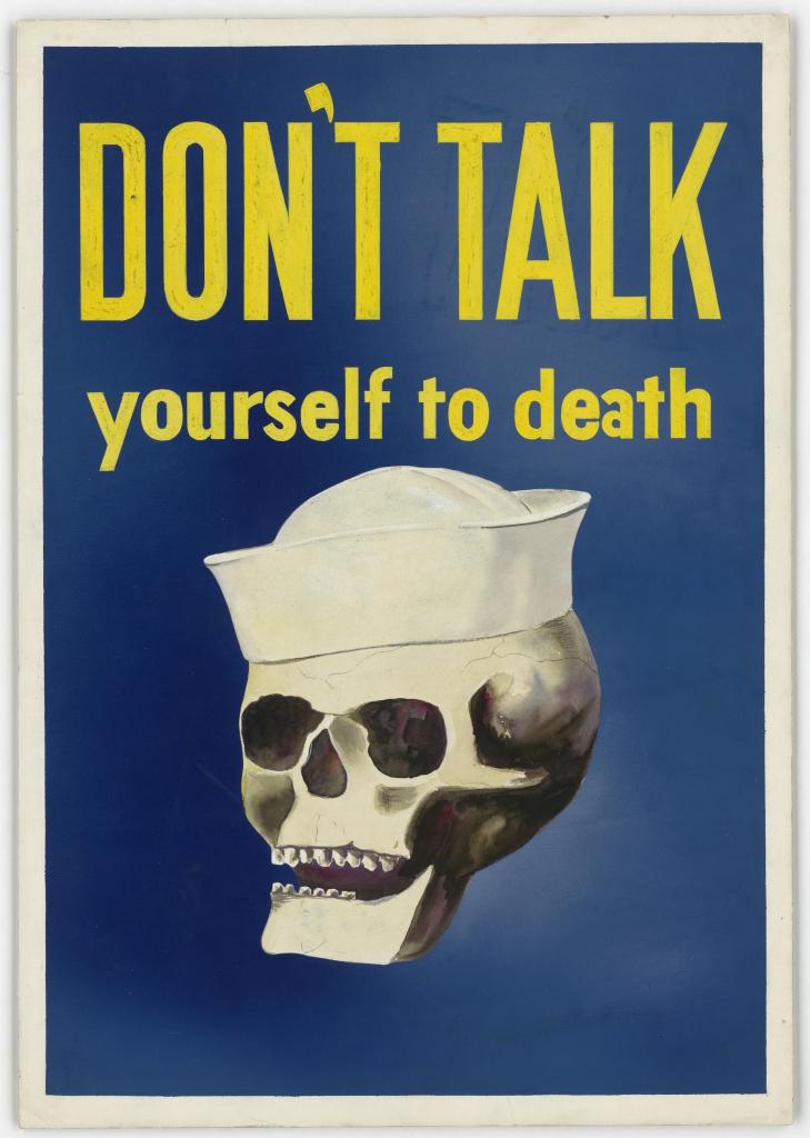 World War II Propaganda Poster - Don't Talk Yourself To Death