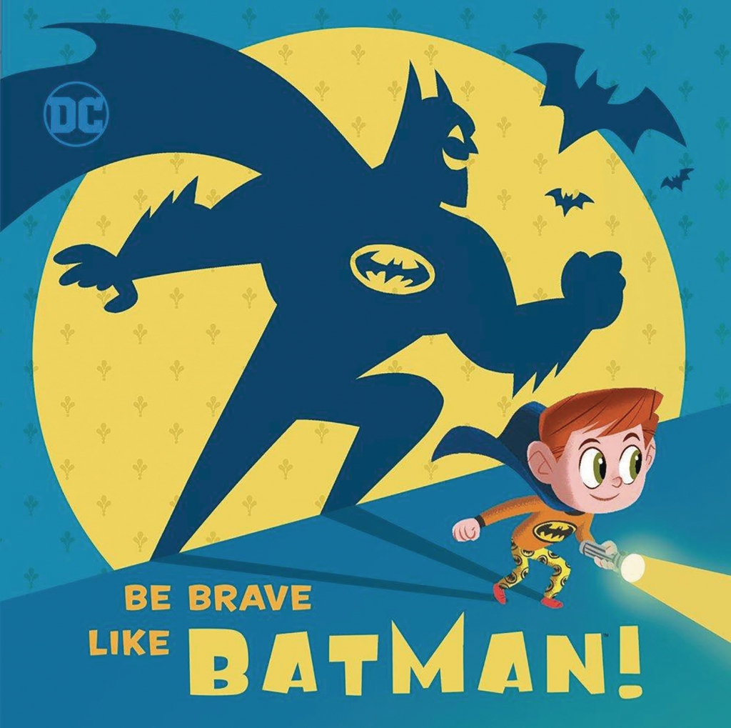 Be Brave Like Batman