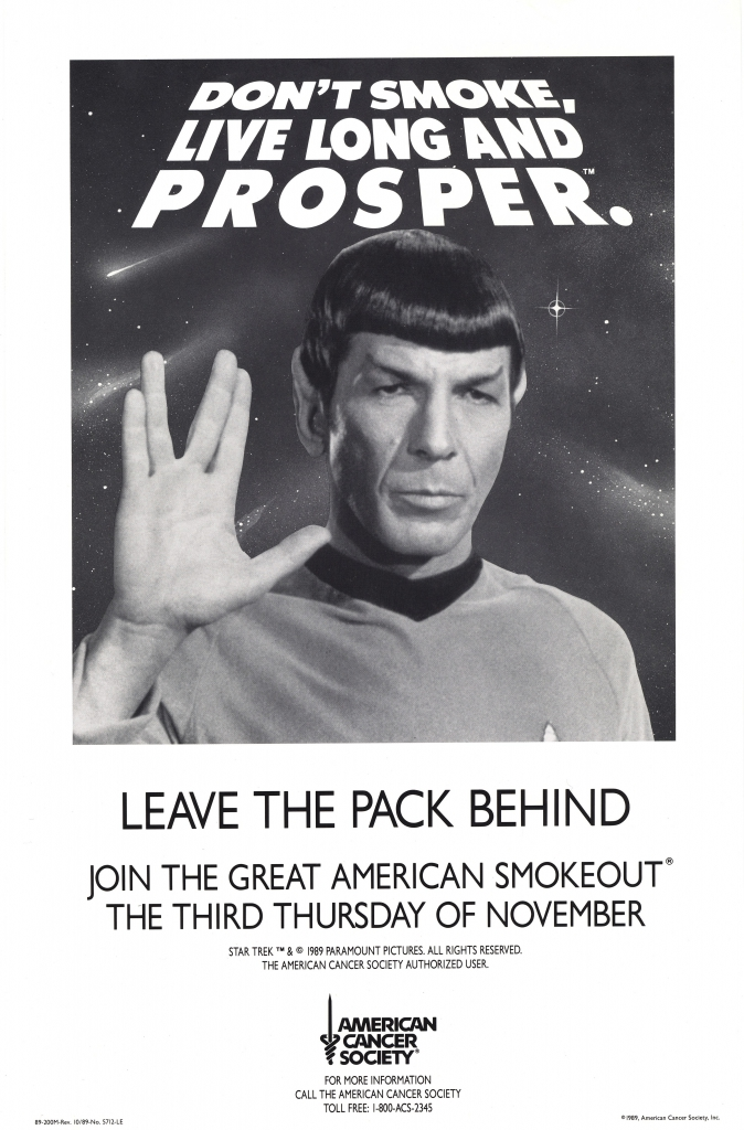 Don't Smoke, Live Long and Prosper.