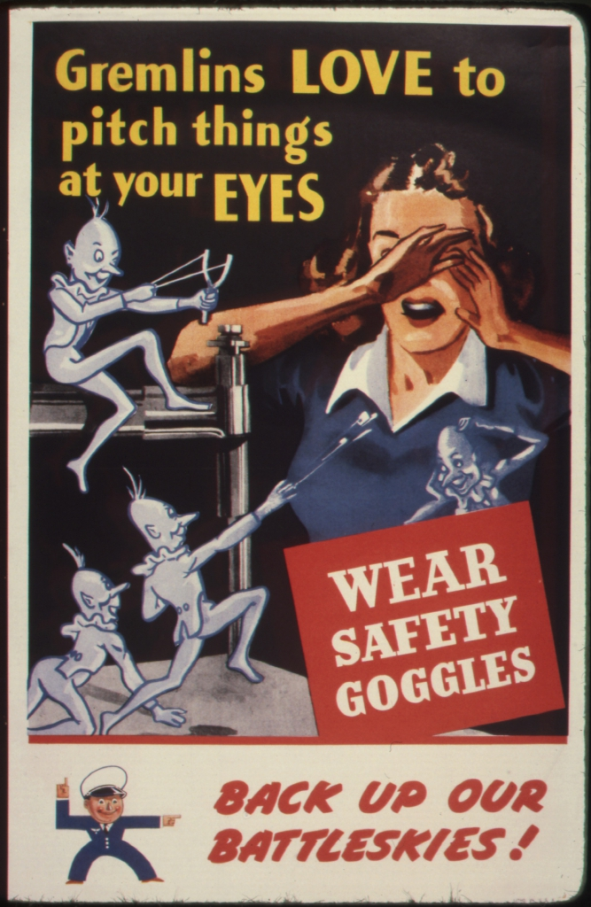 World War II Propaganda Poster - Gremlins Love to Pitch Things At Your Eyes