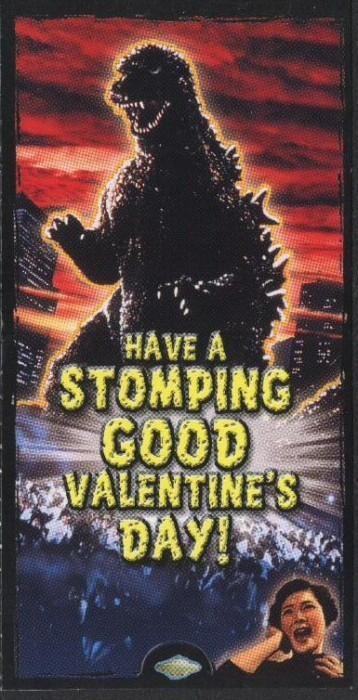"Godzilla Valentine - ""Have A Stomping Good Valentine's Day!"""