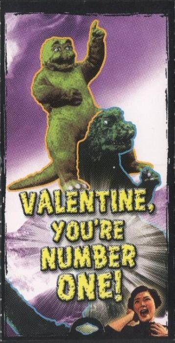 """Godzilla Valentine - """"Valentine, You're Number One!"""""""