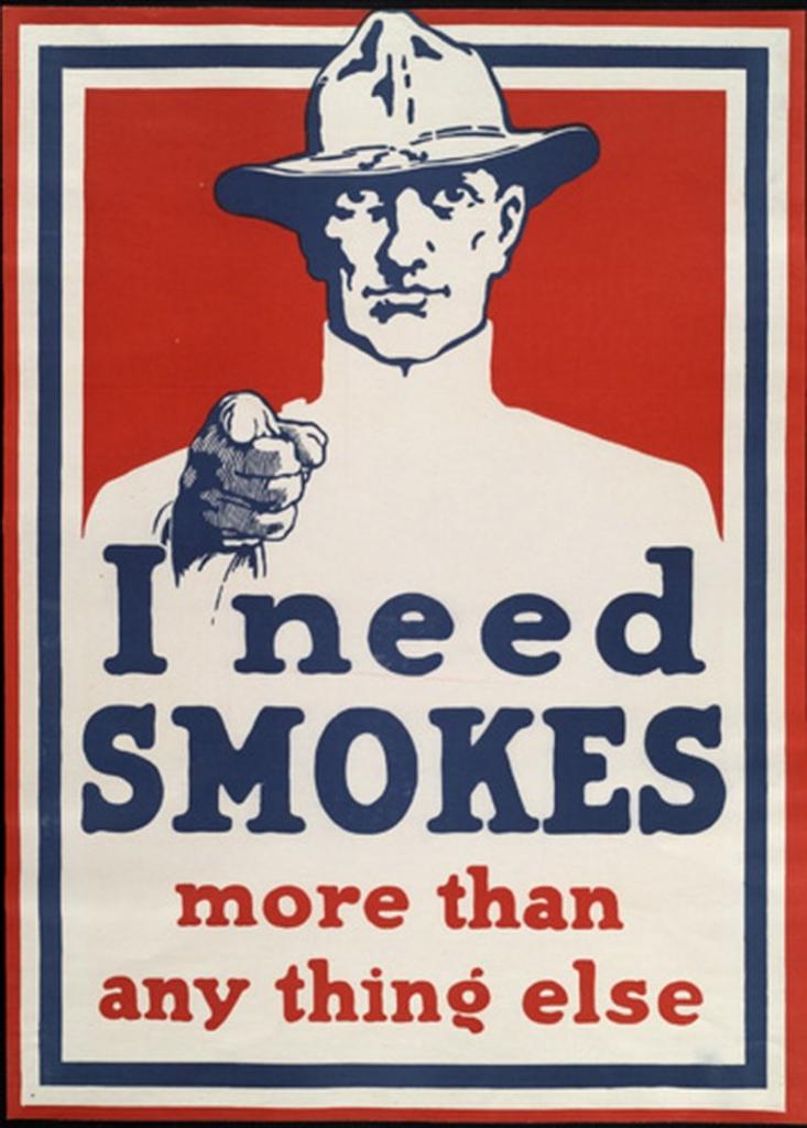 World War I Propaganda Poster - I Need Smokes More Than Anything