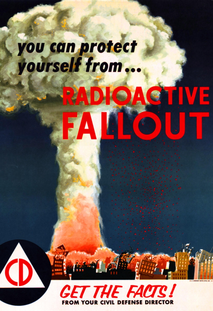 Propaganda Poster: You Can Protect Yourself From Radioactive Fallout