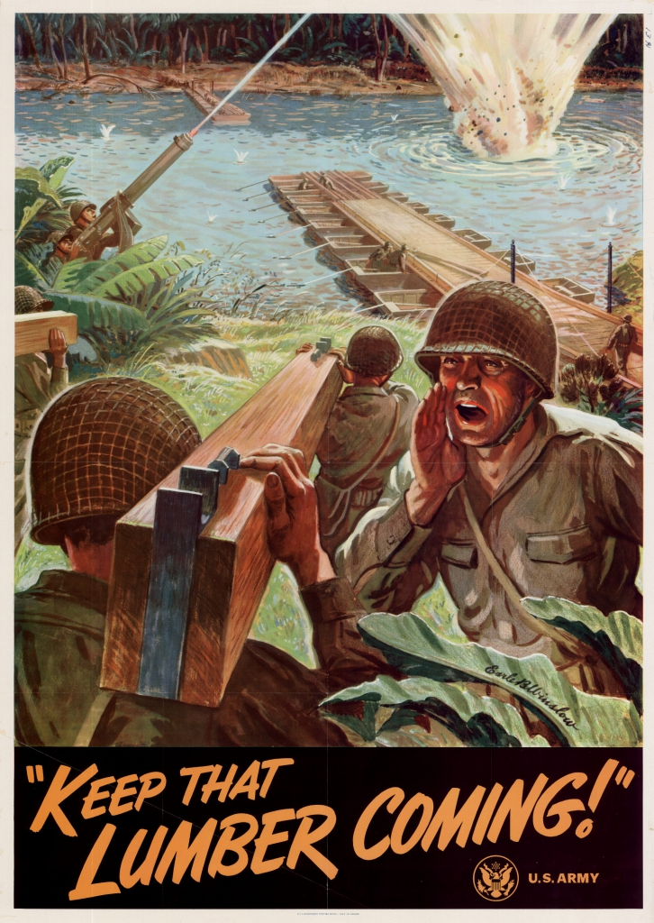 World War II Propaganda Poster: Keep That Lumber Coming!