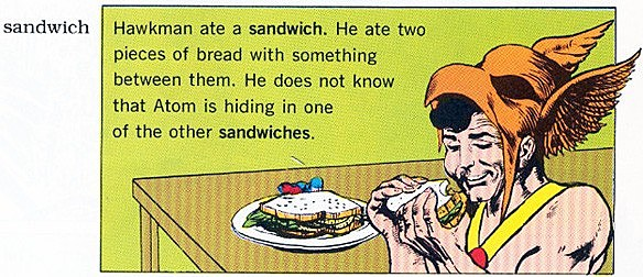 The Super Dictionary - Hawkman Eats A Sandwich