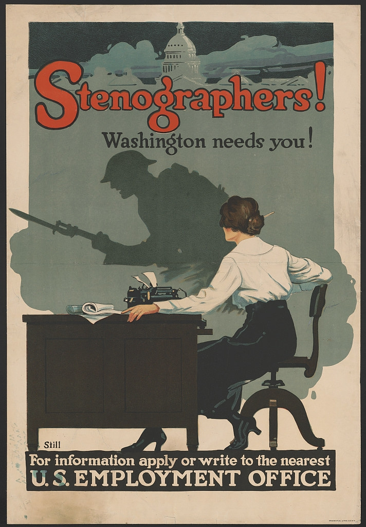 World War II Propaganda Posters - Stenographers! Washington Needs You!