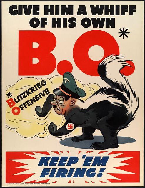World War II Propaganda Poster: Give Him a Whiff of His Own B.O.