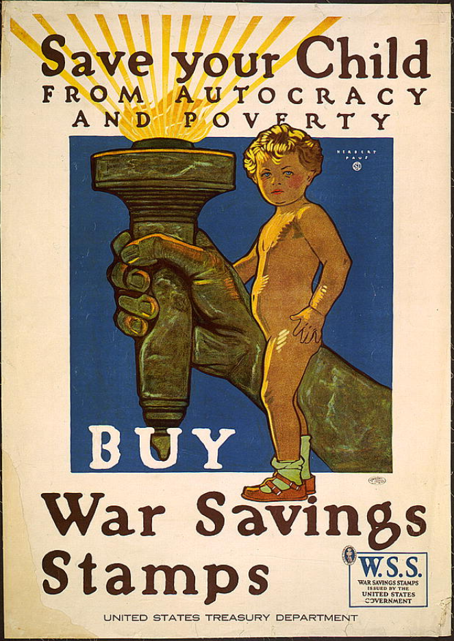 World War I Propaganda Poster - Save Your Child from Autocracy and Poverty