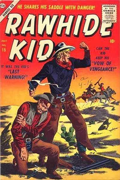 Rawhide Kid - Issue 15 - July 1, 1957