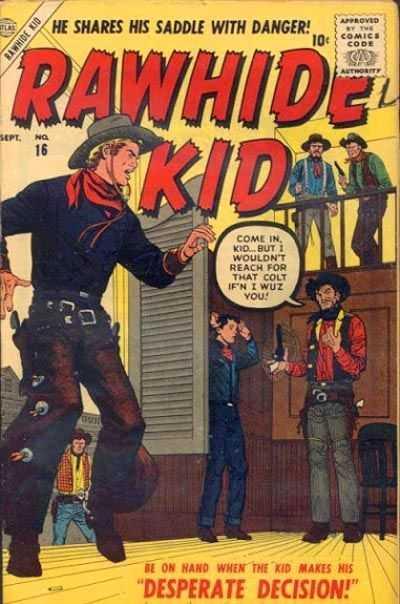 Rawhide Kid - Issue 16 - September 1, 1957