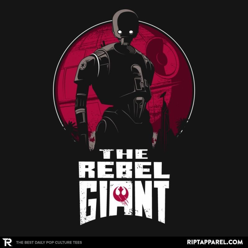 The Rebel Giant T-Shirt