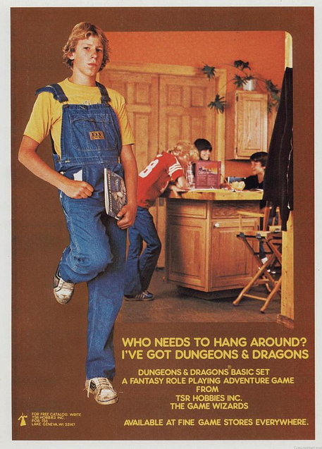 Ad: Who needs to Hang Around? I've Got Dungeons & Dragons