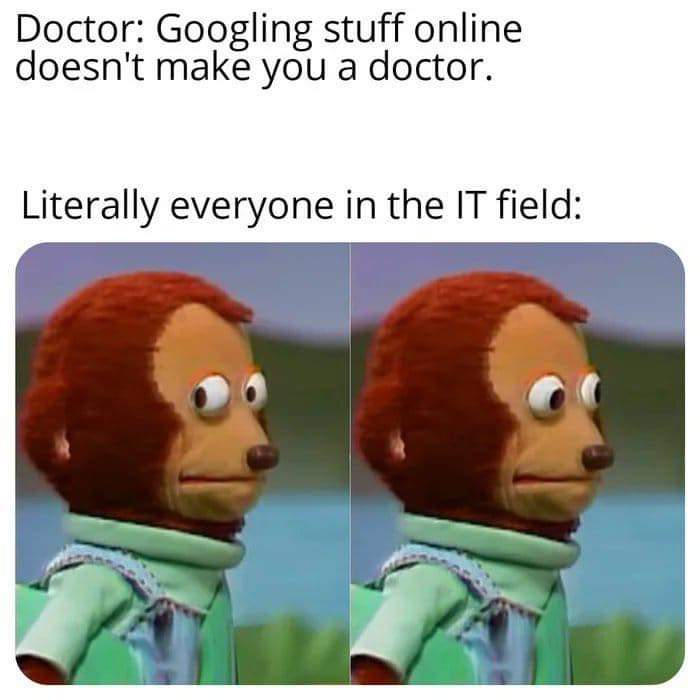 Meme: Googling Stuff Online Doesn't Make You A Doctor