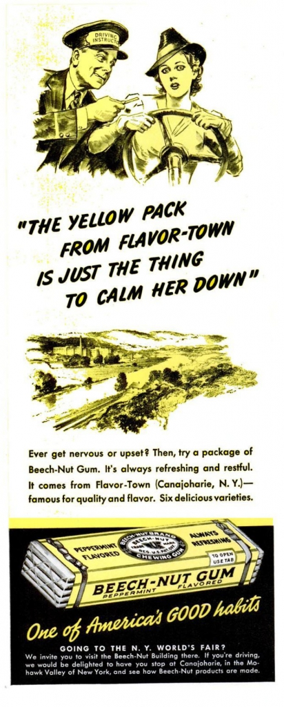 "Beech Nut Gum Ad, 1939 - ""The yellow pack from flavor-town is just the thing to calm her down."""