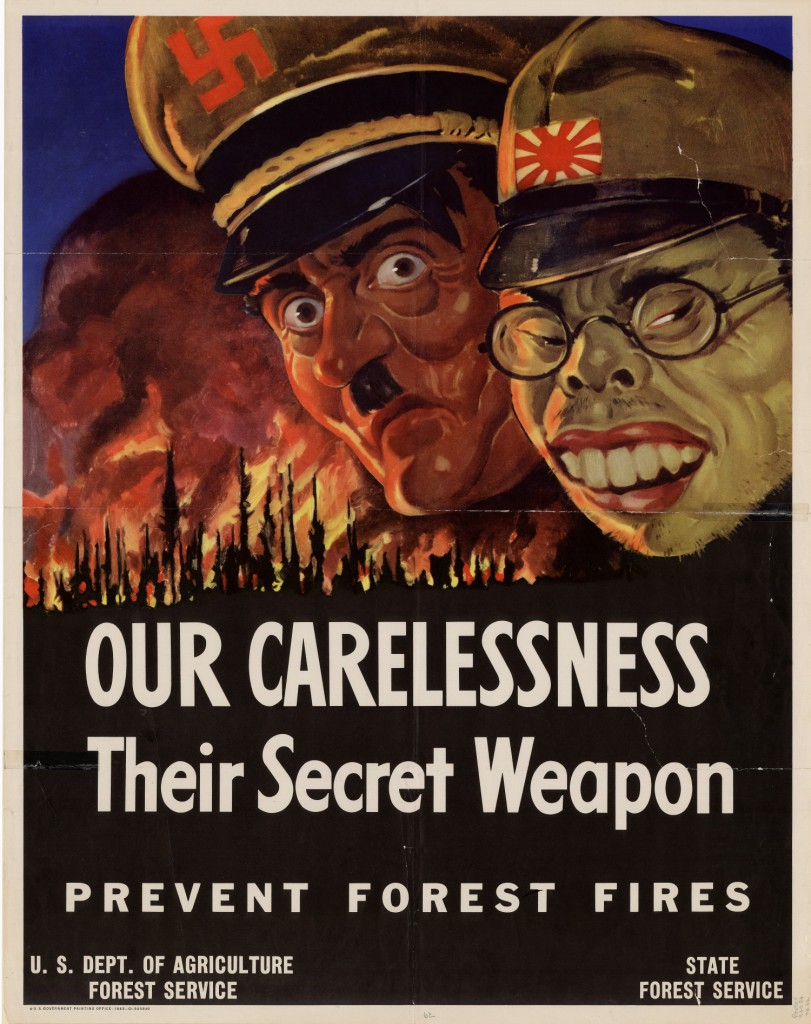World War II Propaganda Poster - Our Carelessness, Their Secret Weapon. Prevent Forest Fires. 1943.