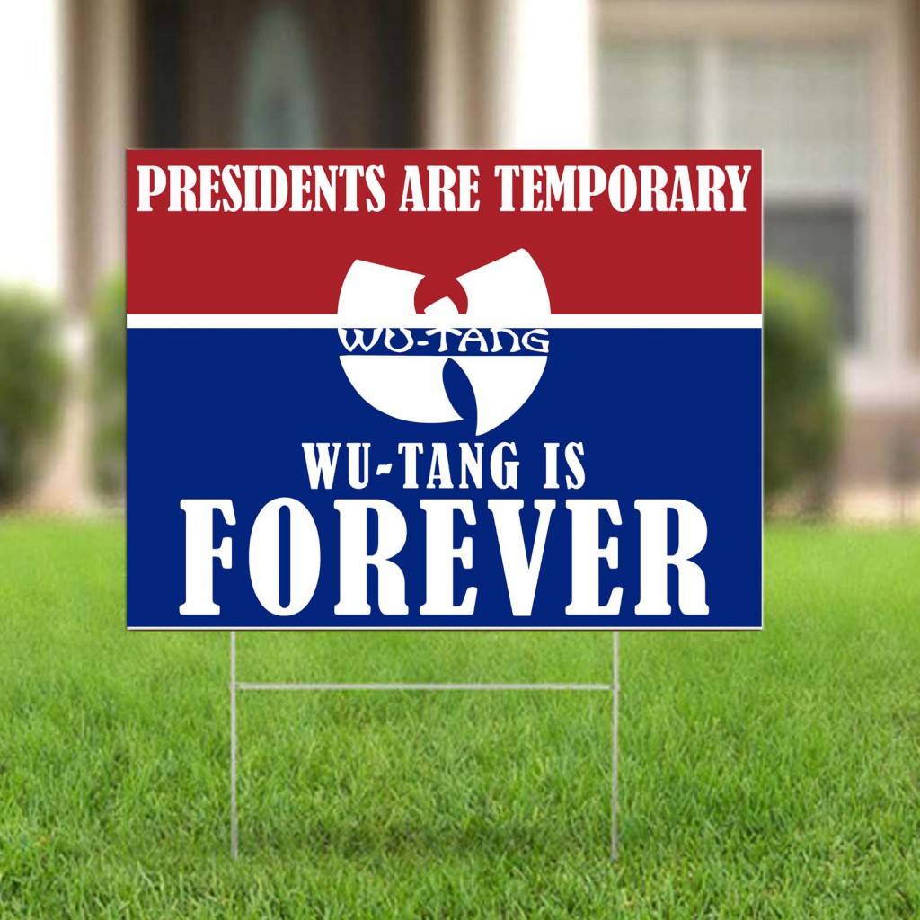 Presidents Are Temporary; Wu-Tang Is Forever