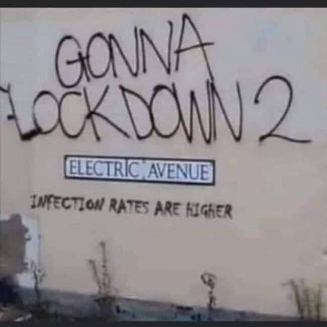 Gonna Lock Down 2 Electric Avenue. Infection Rates Are Higher Meme