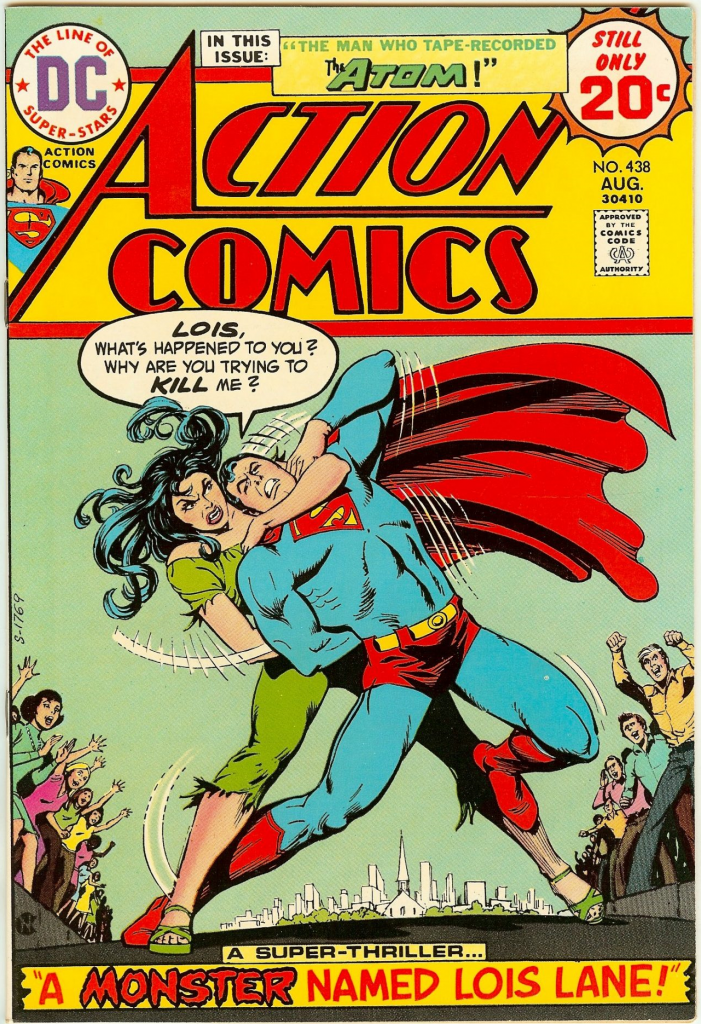 Action Comics No. 438 - A Monster Named Lois Lane!