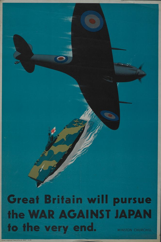 World War II Propaganda Poster - Great Britain Will Pursue the War Against Japan to the Very End