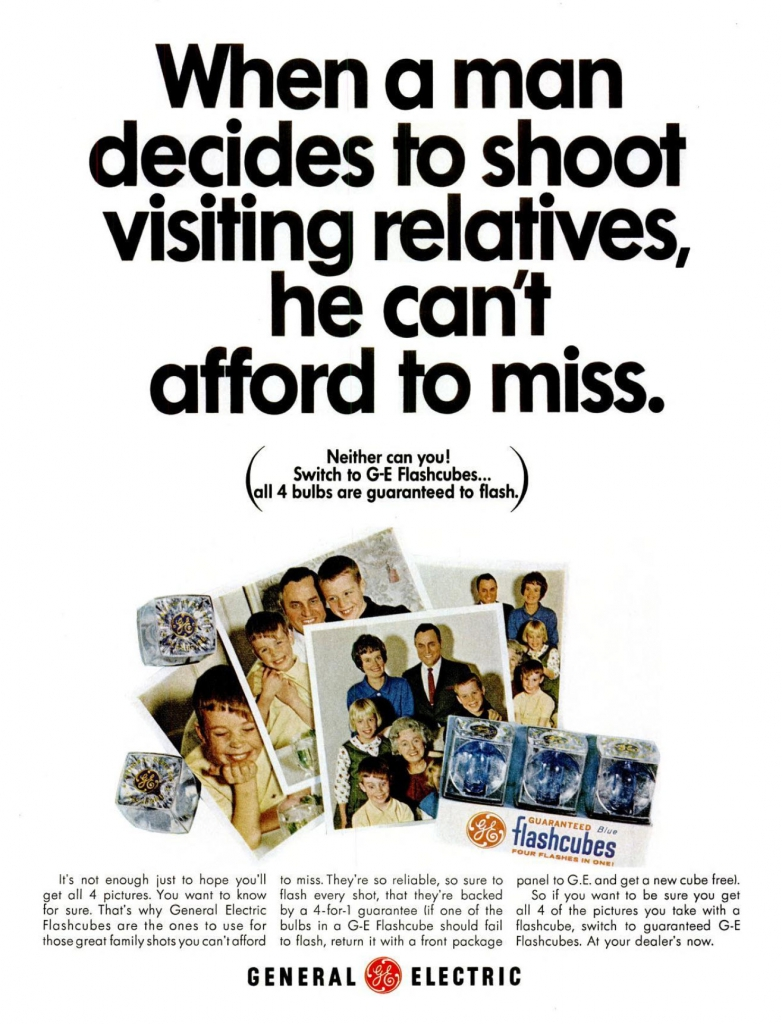 "GE Flashcubes Ad, 1966 - ""When a man decides to shoot visiting relatives, he can't afford to miss"""