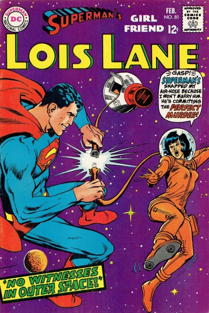 Superman's Girlfriend Lois Lane No. 81