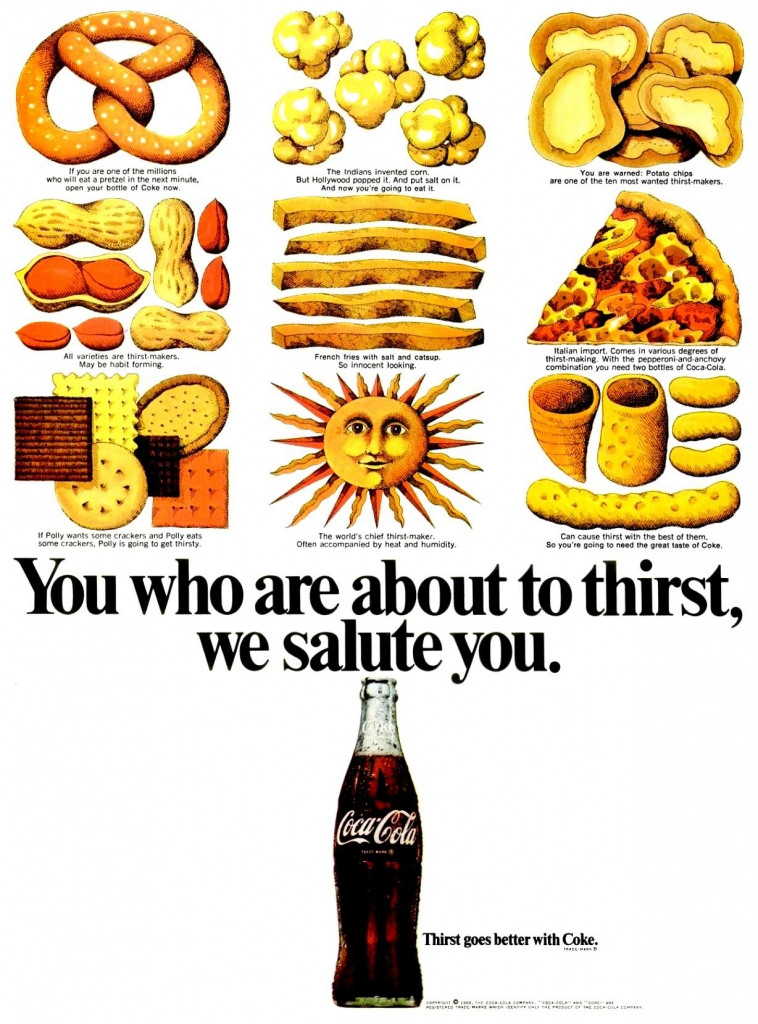 Coca Cola Ad, 1969 - You who are about to thirst, we salute you.
