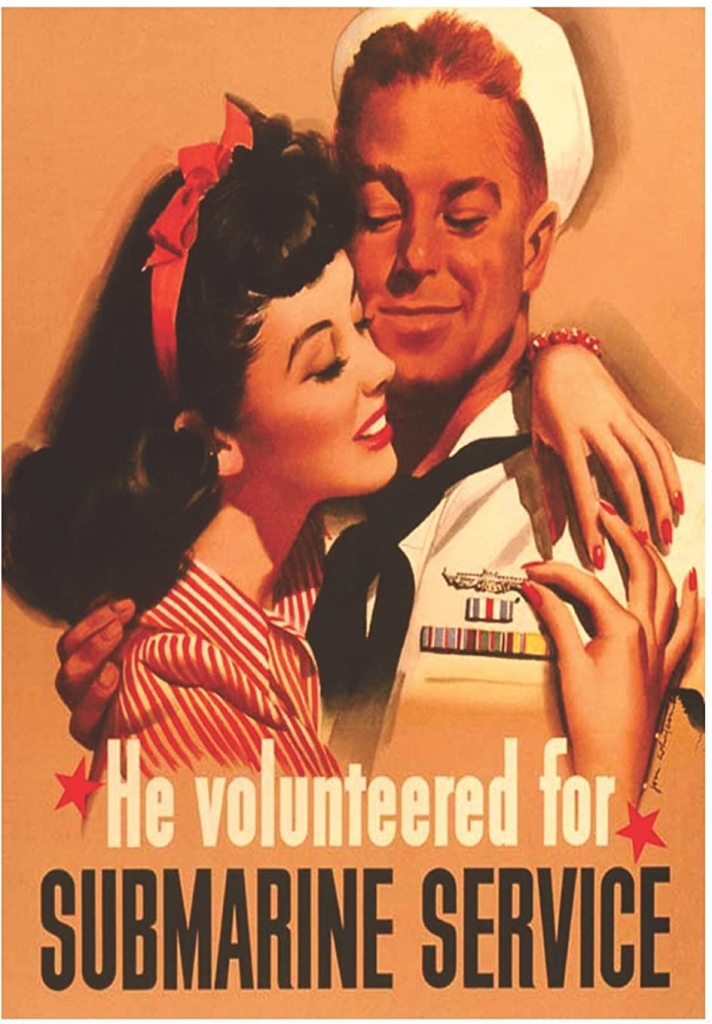 World War II Propaganda Poster - He Volunteered for Submarine Service