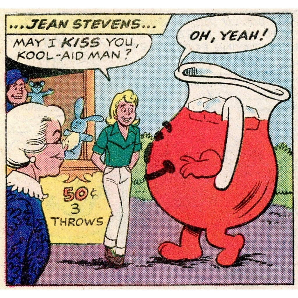 May I Kiss You Kool-Aid Man?
