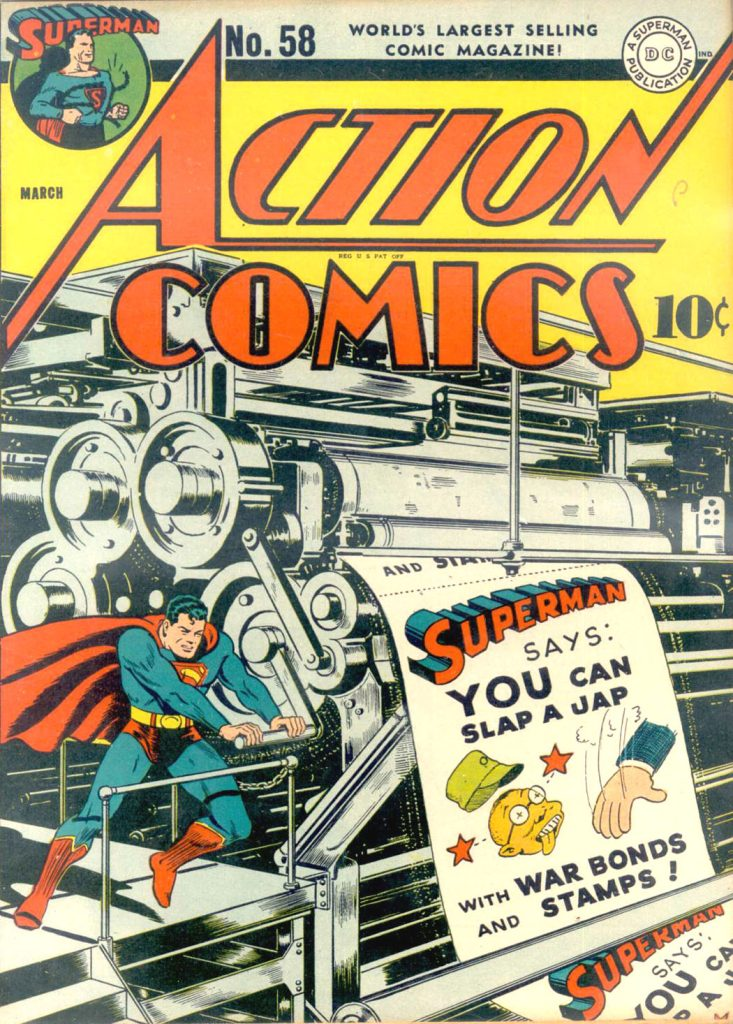 Action Comics 58 - Superman Says: You Can Slap A Jap With War Bonds and Stamps!