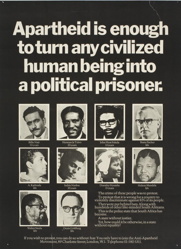 """Anti-Apartheid Poster: """"Apartheid is enough to turn any civilized human being into a political prisoner."""""""
